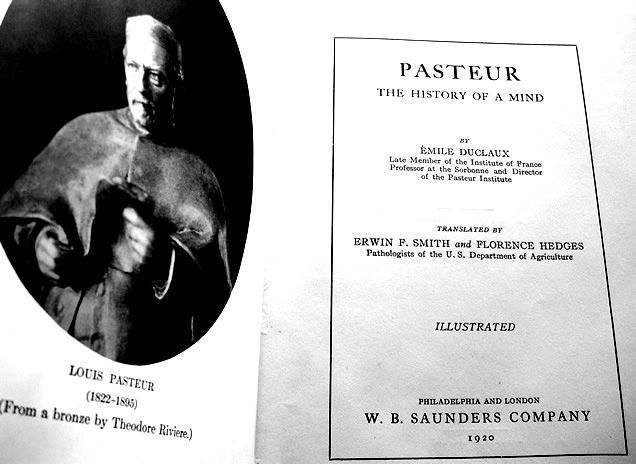 Pages of Pasteur, The history of a Mind  by Emile Duclaux